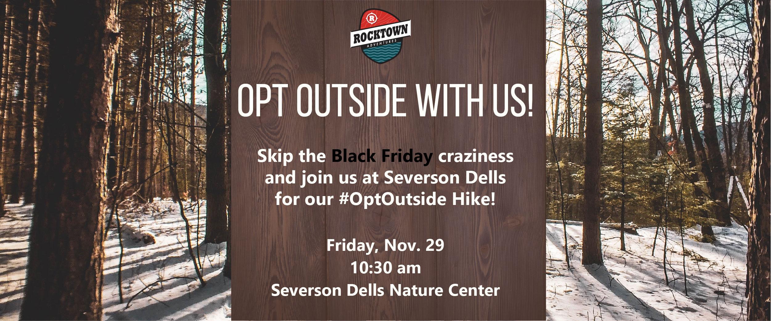 #OptOutside This Black Friday | Rocktown Adventures