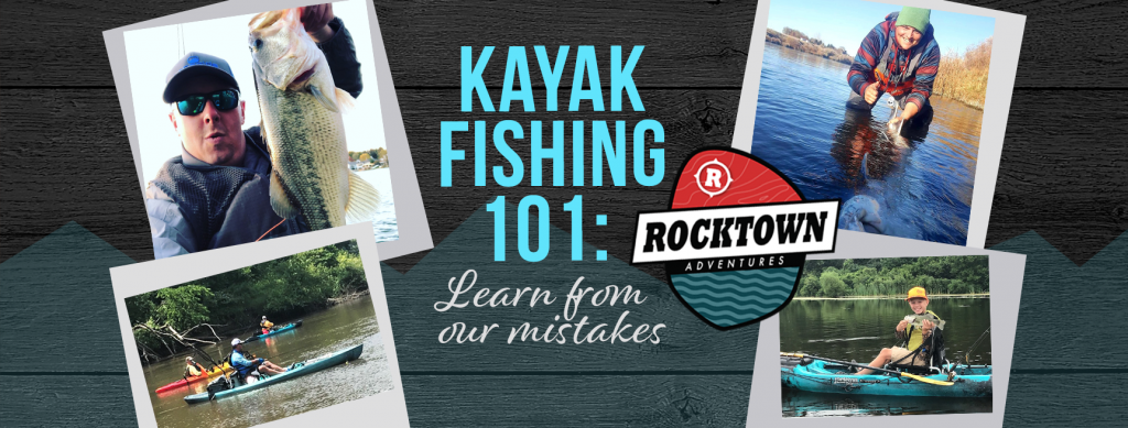 Rocktown Adventures | Kayak Fishing 101