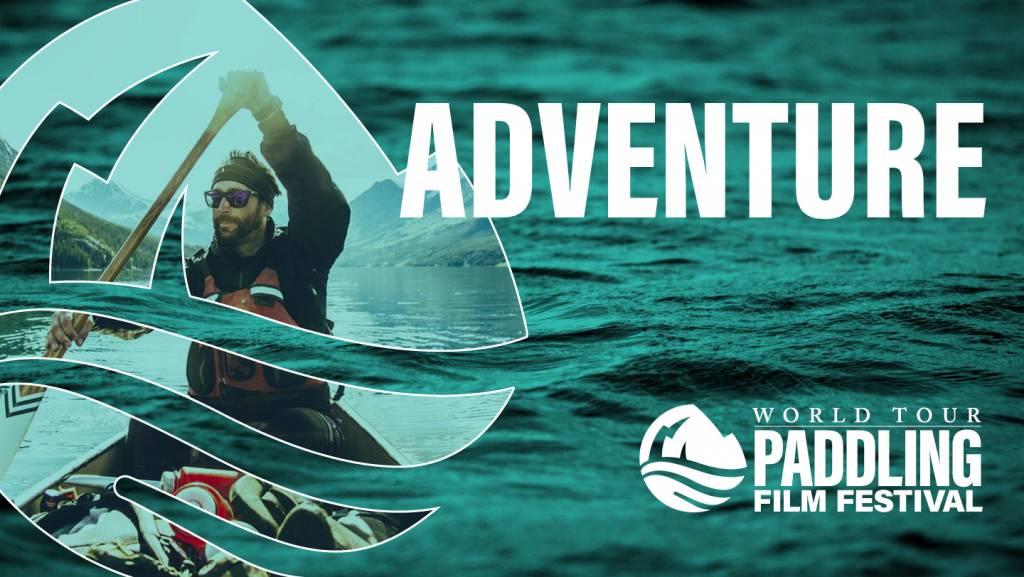 2021 Paddling Film Festival | Adventure