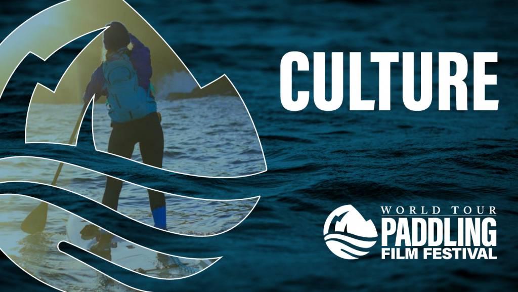 2021 Paddling Film Festival | Culture
